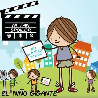 Episodio Especial - El Niño Gigante