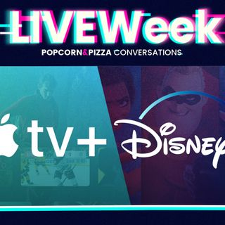 LiveWeek 2 Ep.3 - Disney+ e Apple TV+ Vs Netflix e Amazon, chi vincerà la guerra dello streaming?