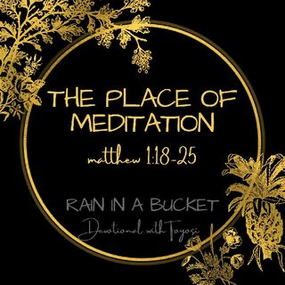 The place of meditation