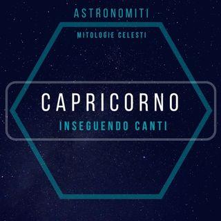 Ep. 23. Il Capricorno. Inseguendo Canti.