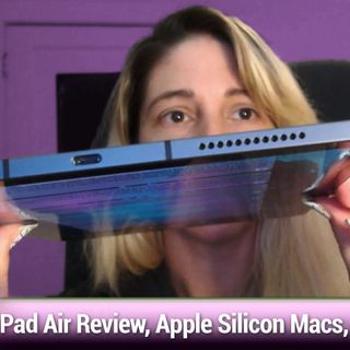 MBW 737: Emmy Drenched - iPad Air Review, Apple Silicon Macs, AirTags