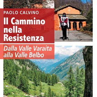 """Paolo Calvino """"Il cammino nella Resistenza"""""""
