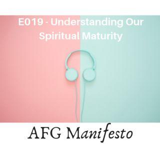 E019 Understanding Spiritual Maturity
