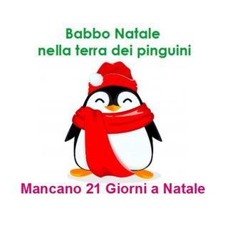 Episode 207: Babbo Natale nella terra dei pinguini - Mancano 21 giorni a Natale