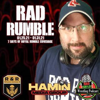 #RADRUMBLE Day 7 : RTW WWE Royal Rumble 2021 Post Game Wrap Up Show!
