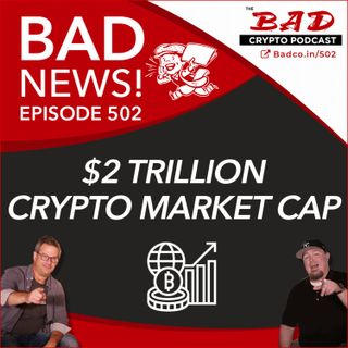 $2 Trillion Crypto Market Cap - Bad News For 4/8/21