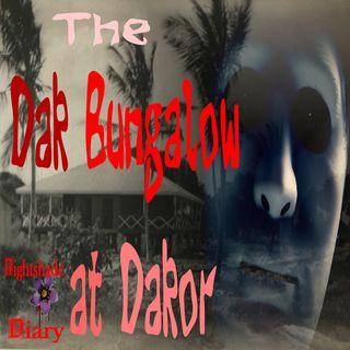 The Dak Bungalow at Dakor | Story from the Raj | Podcast