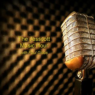 The Jesscott Music Hour Episode #160