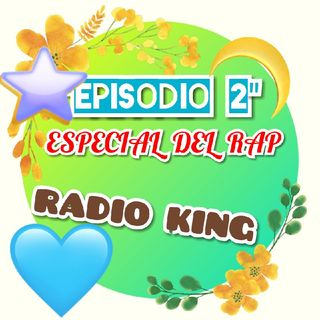 Episodio 2: Especial Del Rap
