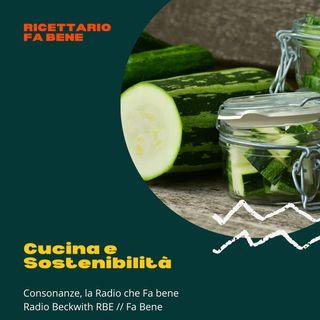 Ricettario Fa Bene - 23 giugno - Cucina e Sostenibilità