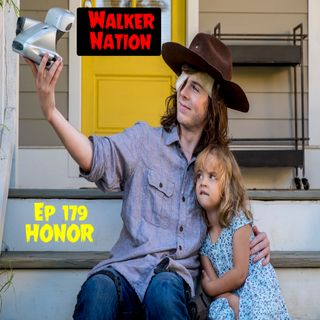 "Ep 179 ""Honor"" TWD 809"