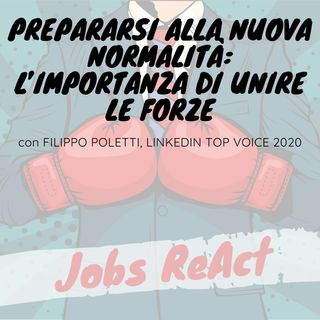 JR 50 | Prepararsi alla nuova normalità: l'importanza di unire le forze - con Filippo Poletti