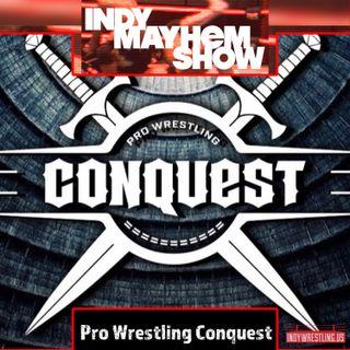 Pro Wrestling Conquest | Indy Mayhem Show
