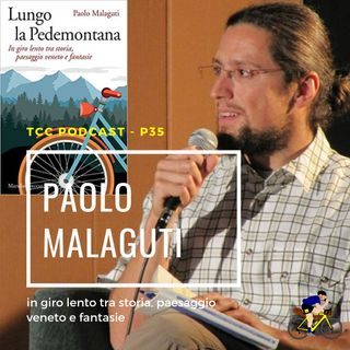 TCC Show - P22 Paolo Malaguti - Lungo la Pedemontana