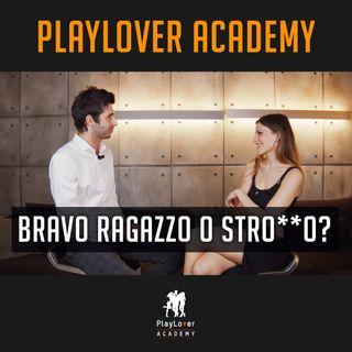 5 - Bravo ragazzo o stronzo?