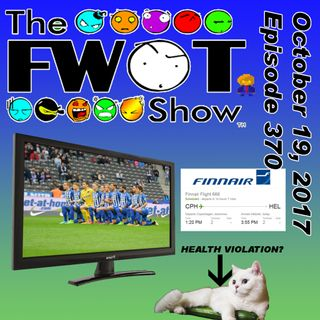 The FWOT Show - October 19, 2017