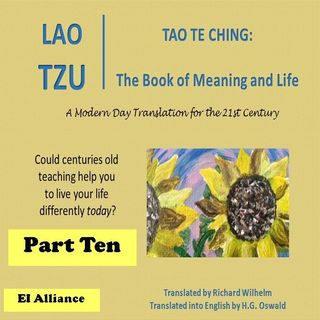 Lao Tzu - Tao Te Ching - Part Ten - 64-72