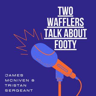 Episode 2 - Premium waffle