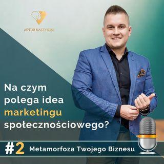 MTB #2 - na czym polega prawdziwa idea marketingu społecznościowego?