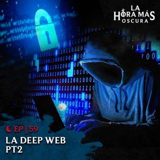 Ep59: Deep Web Pt. 2