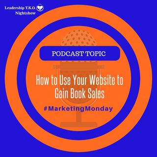 How to Use Your Website to Gain Book Sales | Lakeisha McKnight