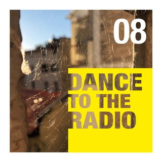 Dance to the Radio con Francesca Cola | episodio_08