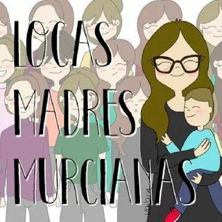 Ana-LocasMadresMurcianas