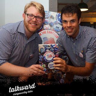 #36 Talkward w/ guests Michael Bleicher & Andy Newton