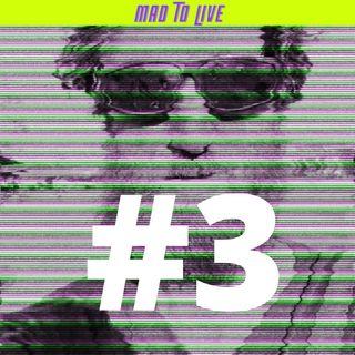 Mad To Live #3 - Michał Lubina