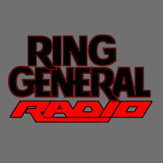Ring General Radio: Championship Glory!?