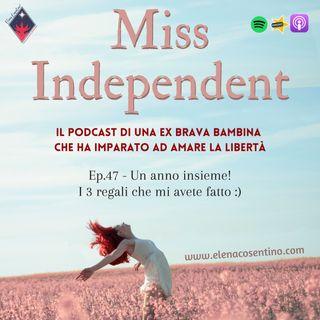 Ep.47 - Un anno di Miss Independent