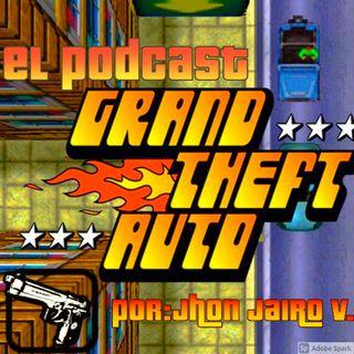 Podcast--introduccion a grand theft auto