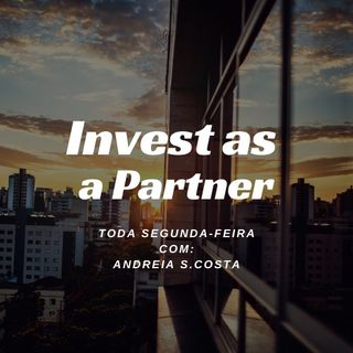 Invest as a Partner: Mindset de Sócio