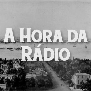 A Hora da Rádio