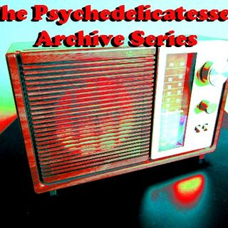The Psychedelicatessen Archive Series