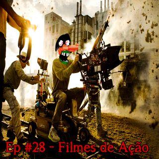 Episódio #28 - Filmes de Ação (com Lucas Toso)
