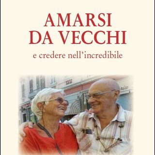 """Antonio Thellung """"Amarsi da vecchi"""""""