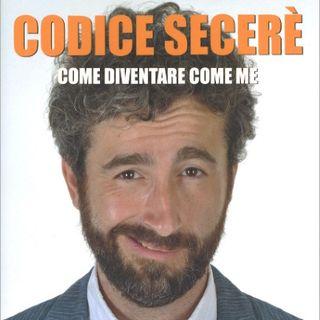 CODICE SECERE'… COME DIVENTARE COME ME con ROBERT SECERE'
