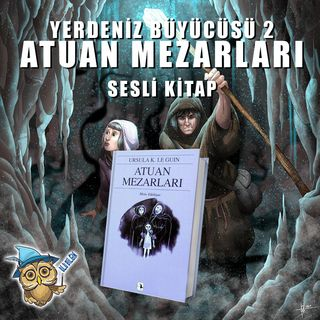 ATUAN MEZARLARI - 7. BÖLÜM BÜYÜK HAZİNE ODASI