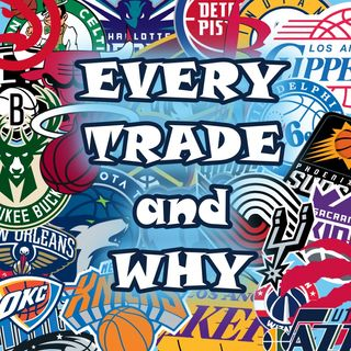 Every Trade and Why