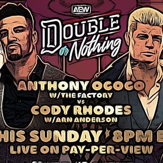 AEW DOUBLE OR NOTHING POST SHOW (Wrestling Soup 5/30/21)