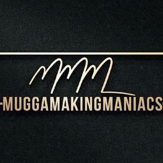 Muggamakingmaniacs Hour Everyting Radio