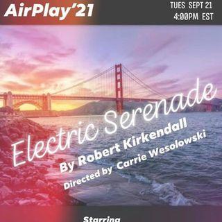 Airplay 22 Presents: Electric Serenade by Robert Kirkendall