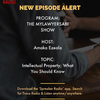 The MyLawyerSabi Show | About Intellectual Property Rights For Your Business