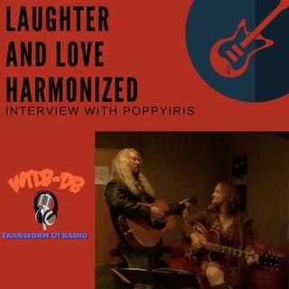 Laughter and Love Beautifully Harmonized with Poppiris