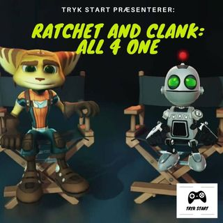 Spil 03 - Ratchet & Clank: All 4 One