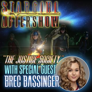 """The Justice Society"" with guest BREC BASSINGER"
