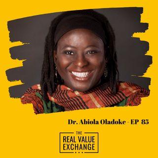 Dr. Abiola Oladoke | Value of Aging Up & Maximizing Life - Ep. 85