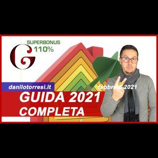 SUPERBONUS 110%: Guida 2021 completa - come funziona e le novità