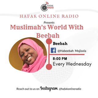 MUSLIMAH's WORLD WITH BEEBAH (EPISODE 19)